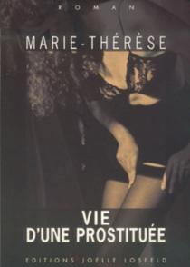 Vie d'une prostituée - Marie-Thérèse