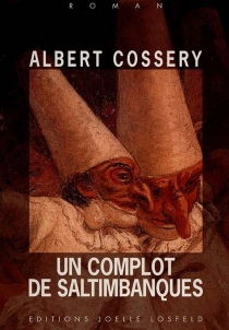 Un complot de saltimbanques - AlbertCossery