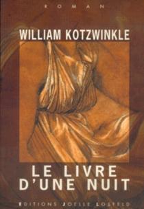 Le livre d'une nuit - WilliamKotzwinkle
