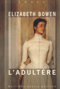 L'Adultère - ElizabethBowen