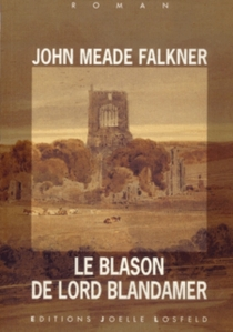 Le blason de lord Blandamer - John MeadeFalkner