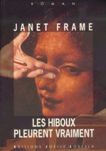 Les hiboux pleurent vraiment - JanetFrame