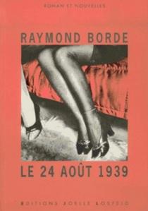 Le 24 août 1939 - RaymondBorde