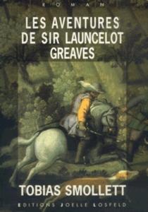 Les aventures de Sir Launcelot Greaves - TobiasSmollett