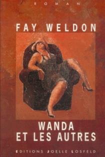 Wanda et les autres - FayWeldon