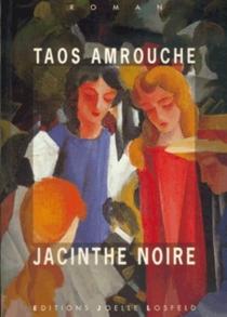 Jacinthe noire - Marguerite TaosAmrouche