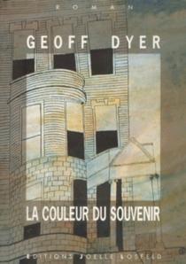 La couleur du souvenir - GeoffDyer