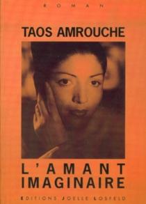 L'amant imaginaire - Marguerite TaosAmrouche
