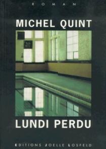Lundi perdu - MichelQuint
