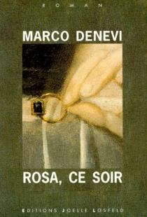 Rosa, ce soir - MarcoDenevi