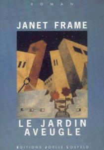 Le jardin aveugle - JanetFrame