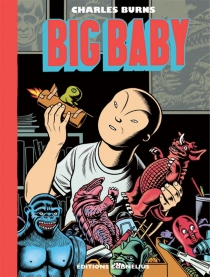 Big baby - Charles Burns