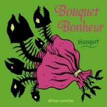 Bouquet bonheur - StéphaneBlanquet