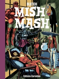 Mish mash - Blutch