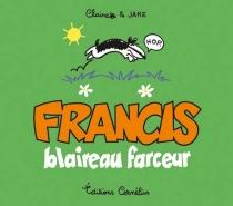 Francis, blaireau farceur - Claire