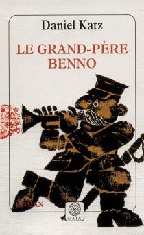 Le grand-père Benno - DanielKatz
