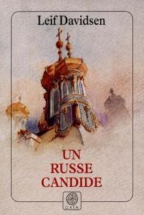 Un Russe candide - LeifDavidsen
