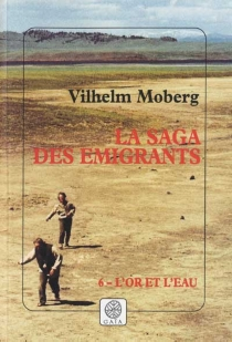 La saga des émigrants - VilhelmMoberg