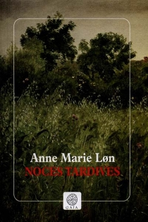 Noces tardives - Anne Marie Lon