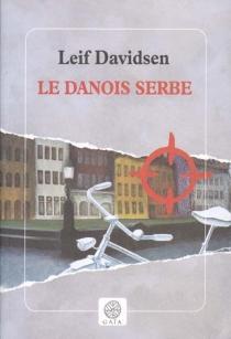 Le Danois serbe - LeifDavidsen