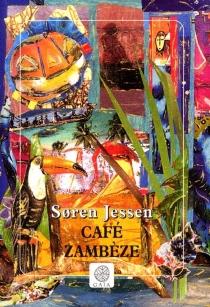 Café Zambèze - SorenJessen