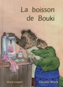 La boisson de Bouki - ElianeLonget