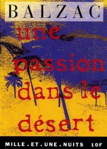 Une passion dans le désert - Honoré deBalzac
