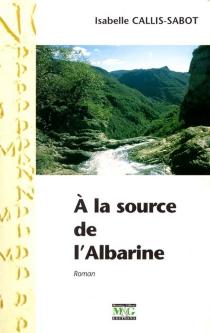 A la source de l'Albarine - IsabelleCallis-Sabot
