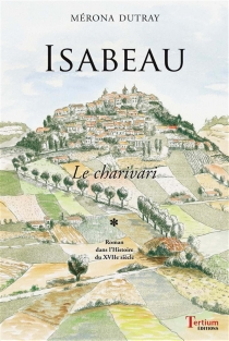 Isabeau, le charivari - MéronaDutray
