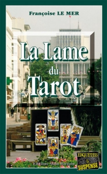 La lame du tarot - FrançoiseLe Mer