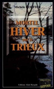 Mortel hiver sur le Trieux - MichèleCorfdir