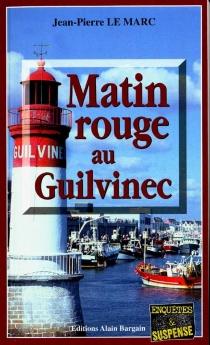 Matin rouge au Guilvinec - Jean-PierreLe Marc