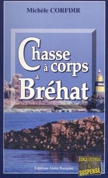 Chasse à corps à Bréhat - MichèleCorfdir