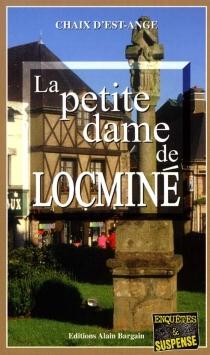 La petite dame de Locminé - Chaix d'Est-Ange