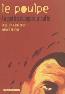 Le poulpe - Jean-BernardPouy