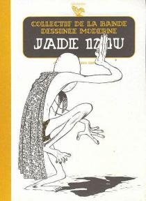 Jade 124U - Collectif de la bande dessinée moderne