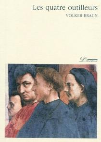 Les quatre outilleurs - VolkerBraun