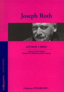 Automne à Berlin - JosephRoth