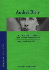 Le collecteur d'espaces - AndreïBely