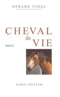 Cheval de vie - GérardVidal