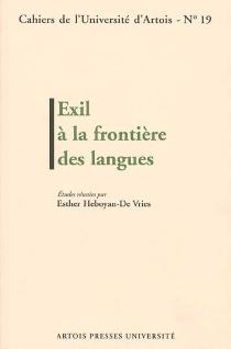 Exil à la frontière des langues - EstherHeboyan-DeVries