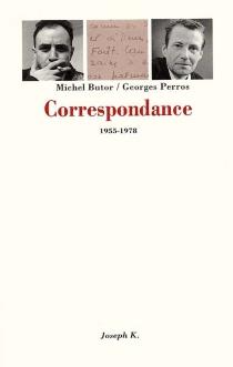 Correspondance Michel Butor-Georges Perros : 1955-1978 - MichelButor