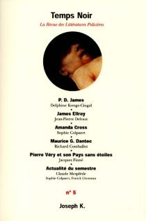 Temps noir, n° 5 -
