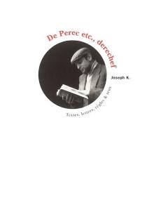 De Perec etc., derechef : textes, lettres, règles et sens : mélanges offerts à Bernard Magné -