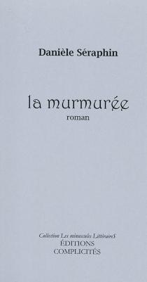 La murmurée - DanièleSéraphin