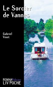 Le sorcier de Vannes - GabrielVinet