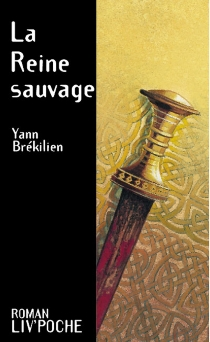 La reine sauvage - YannBrekilien