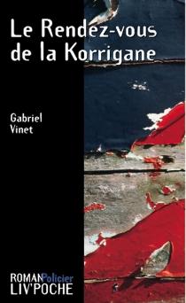 Le rendez-vous de la Korrigane - GabrielVinet