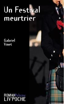 Un festival meurtrier - GabrielVinet