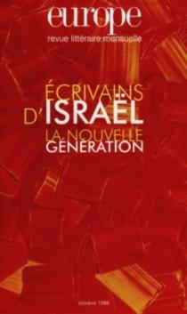 Ecrivains d'Israël : la nouvelle génération -